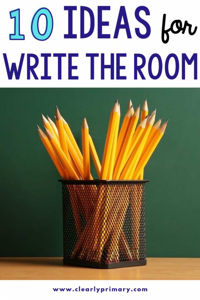 10 Ideas for Write the Room