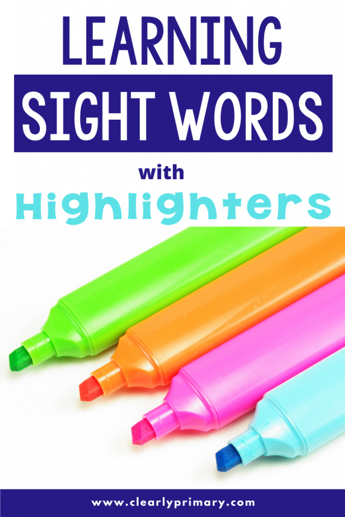 Learning Sight Words with Highlighters